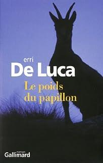 Le poids du papillon, De Luca, Erri