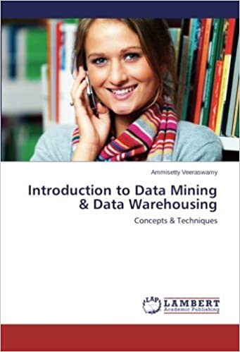 Introduction to Data Mining & Data Warehousing: Concepts