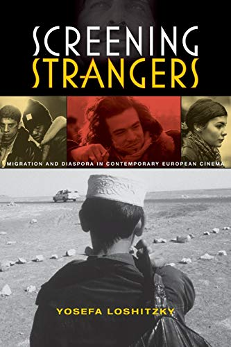 Screening Strangers: Migration and Diaspora in...