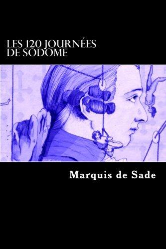 Les 120 journées de Sodome (French Edition)