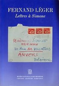 Lettres à Simone par Fernand Léger