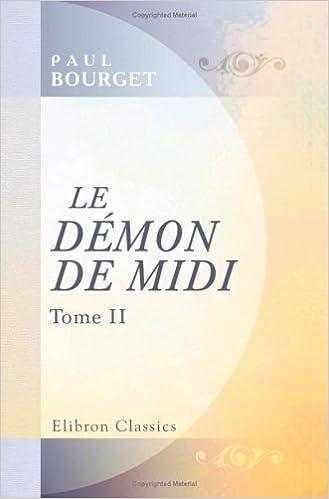 Livre gratuits en ligne Le Démon de Midi: Tome 2 pdf, epub ebook