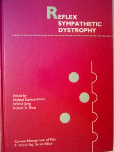 11 Reflex Sight - Reflex Sympathetic Dystrophy (Current Management of Pain) (1989-11-30)