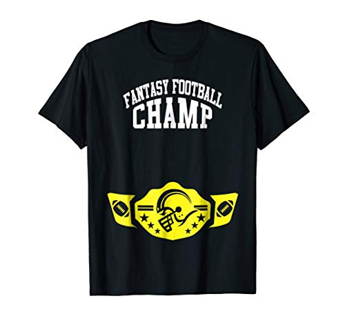Funny Fantasy Football Champ Shirt League Champ Belt (Best Prize Fantasy Football Leagues)