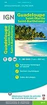 Guadeloupe/St-Martin/St-Barthelemy : 1/100000 par Institut géographique national