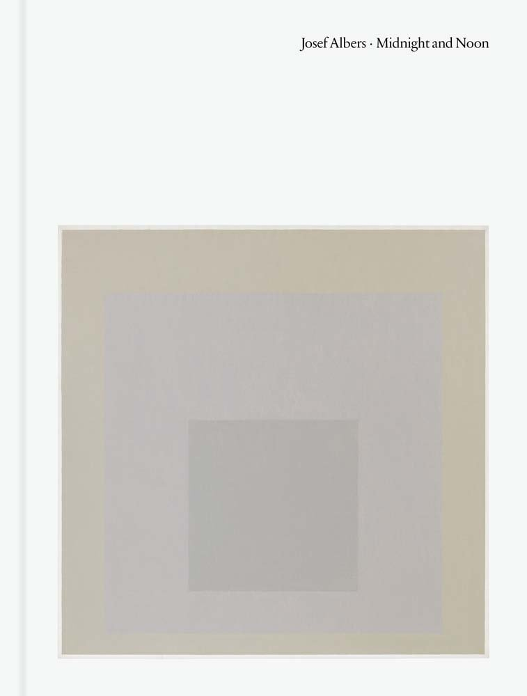 Download Josef Albers: Midnight and Noon PDF