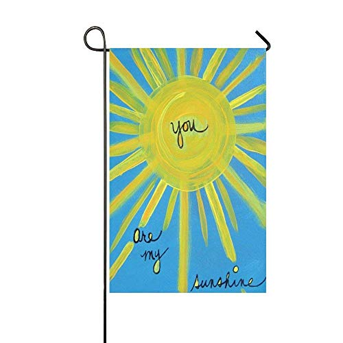 Dozili Garden Flag You are My Sunshine Home Decoration Weather Resistant & Double Sided Flag