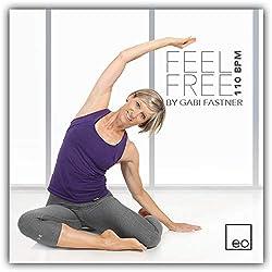 FEEL FREE #1 110 BPM by Gabi Fastner - Musik für Workout, Pilates und Rückenkurse
