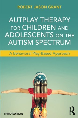 AutPlay Therapy for Children and Adolescents on the Autism Spectrum