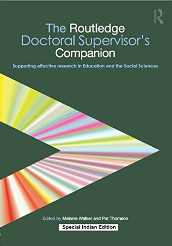 The Routledge Doctoral Supervisor's Companion: Supporting Effective Research in Education and the Social Sciences [paperback] Melanie Walker and Pat Thomson [Jan 01, 2010]