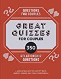 Questions for Couples: 350 Great Quizzes for
