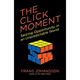 The Click Moment: Seizing Opportunity in an Unpredictable World