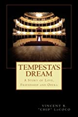 Tempesta's Dream: A Story of Love, Friendship and Opera Paperback