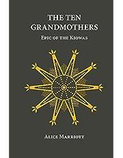 The Ten Grandmothers: Epic of the Kiowas