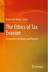 The Ethics of Tax Evasion: Perspectives in Theory and Practice Hardcover