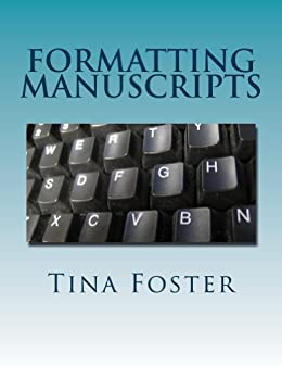 Formatting Manuscripts by [Foster, Tina]