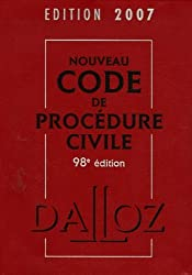 Nouveau code de procédure civile : Edition 2007