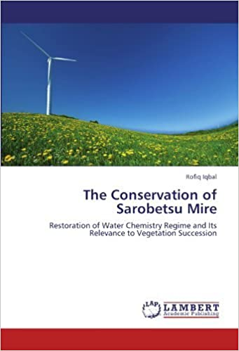 Téléchargement d'ebooks sur iphone The Conservation of Sarobetsu Mire: Restoration of Water Chemistry Regime and Its Relevance to Vegetation Succession by Rofiq Iqbal (2011-12-08) MOBI B01JO0P2J0