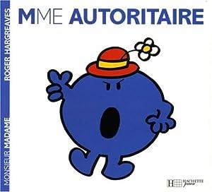 "Afficher ""Monsieur Madame n° 1 Mme AUTORITAIRE"""