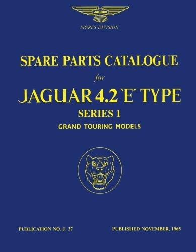 Spare Parts Catalogue for Jaguar 4.2 'E'-Type Series 1 Grand Touring Models (Official Parts Catalogue S)