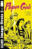 Paper Girls #1 Image Firsts