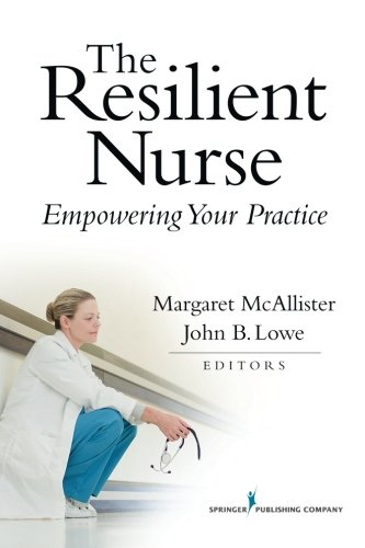 The Resilient Nurse: Empowering Your Practice