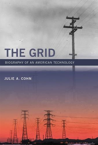 The Grid: Biography of an American Technology (MIT (Herb Grid)