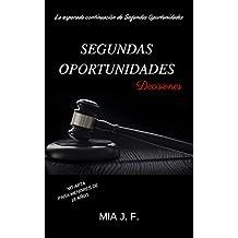 SEGUNDAS OPORTUNIDADES: DECISIONES (VICTORIA nº 4)