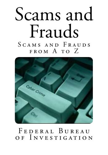 Scams And Frauds  Scams And Frauds From A To Z  True Crime