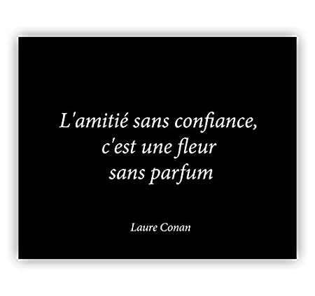 Large - Friendship Quotes Confidence Is A Flower Fragrance