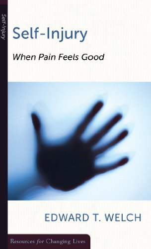 Self-Injury: When Pain Feels Good (Resources for Changing Lives) [Edward T. Welch] (Tapa Blanda)