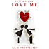 Tell Me You Love Me (Fire Me Up Book 1)