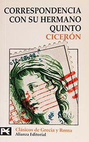 Correspondencia con su hermano Quinto/ Correspondence with His Brother Quinto (Biblioteca tematica) (Spanish Edition)