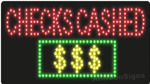 Sign Cashed Checks Led (Checks Cashed LED Sign Size 13''H x 24''L x 1''D-FLASHING)
