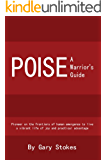 Poise: A Warrior's Guide