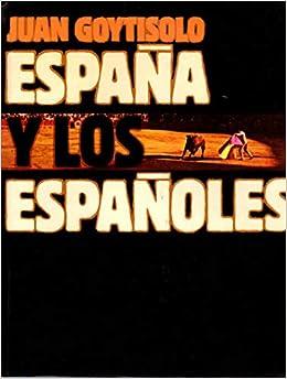España y los españoles: Amazon.es: Goytisolo, Juan: Libros