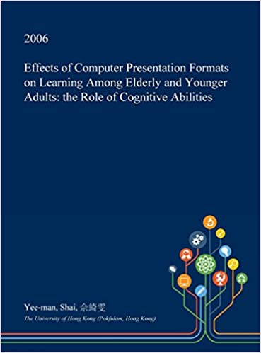 effects of computer presentation formats on learning among elderly
