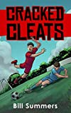Cracked Cleats (Max Miles Soccer Series)