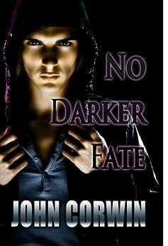 No Darker Fate (Scions Book 1) by [Corwin, John]