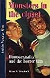 Monsters in the closet: Homosexuality and the Horror Film (Inside Popular Film MUP)