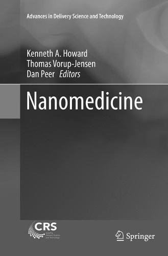 Nanomedicine (Advances in Delivery Science and Technology)