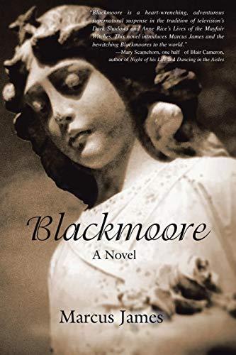 Blackmoore: A Novel