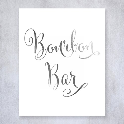 Bourbon Bar Silver Foil Sign Wedding Reception Signage Bar Cart Sign Drinks Party Decor Champagne 8 inches x 10 inches E2