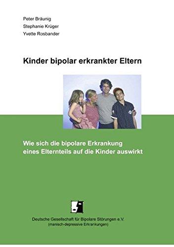 Kinder bipolar erkrankter Eltern: Wie sich die bipolare Erkrankung eines Elternteils auf die Kinder auswirkt