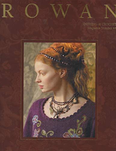 (Rowan: Knitting & Crochet - Magazine Number 44 (30th Anniversary) )