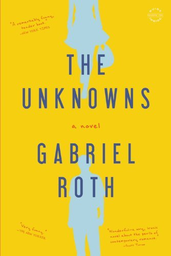 The Unknowns: A Novel by Gabriel Roth - Shopping Mall Rockford