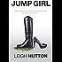 JUMP GIRL (The Go Girls Chronicles Book 2)