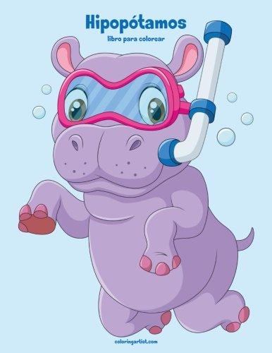 Hipopótamos libro para colorear 1 (Volume 1)  [Snels, Nick] (Tapa Blanda)