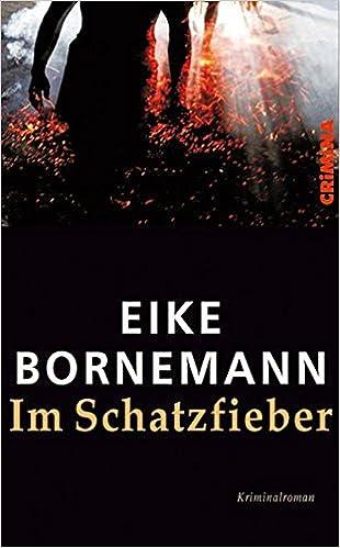 Bornemann, Eike - Im Schatzfieber