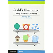 Stahl's Illustrated Sleep and Wake Disorders